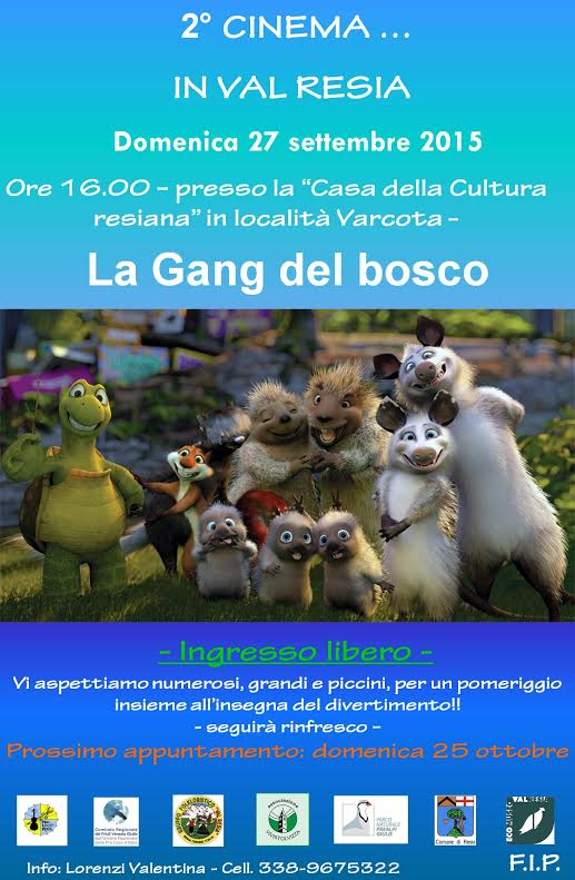 2° cinema in Val Resia...La Gang del Bosco