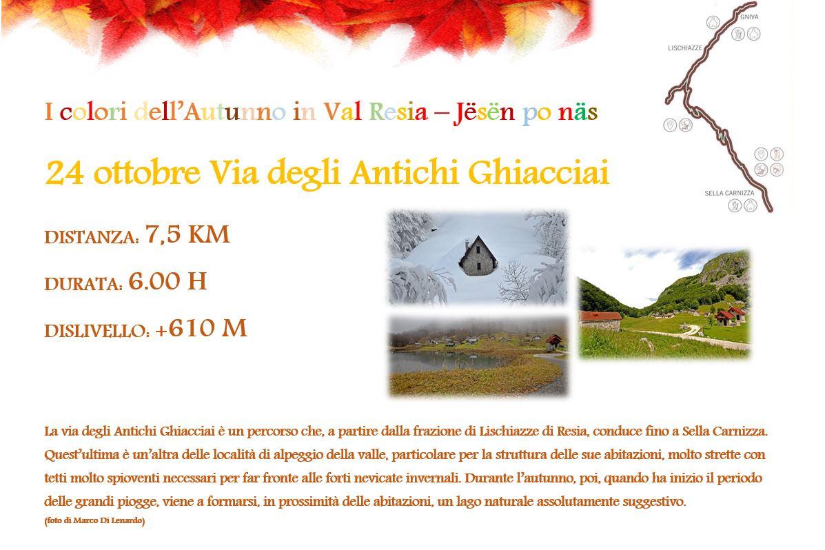 Via degli antichi ghiacciai 24 ottobre